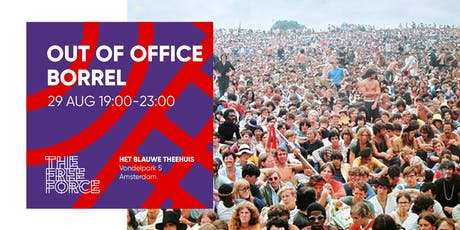 Out of Office Borrel tickets