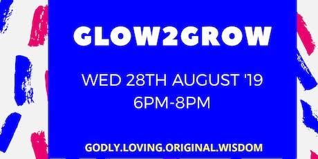 GLOW2GROW tickets