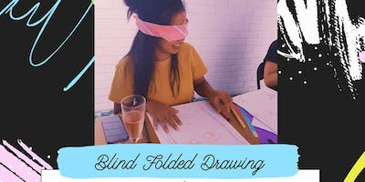 Pop-up Art & Sip // Blind Folded Drawing // Creative Experience