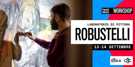 FestiWall Workshop - Laboratorio di Pittura di Giovanni Robustelli tickets