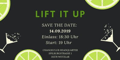 LIFT IT UP -CHANGECLUB-