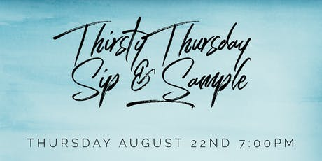 Thirsty Thursday Sip & Sample tickets