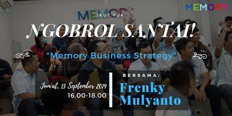 """NgoBras """"MEMORY - Bussiness Strategy"""" tickets"""