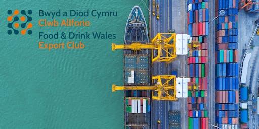 Clwb Allforio Bwyd a Diod Cymru - Digwyddiad Gogledd Cymru