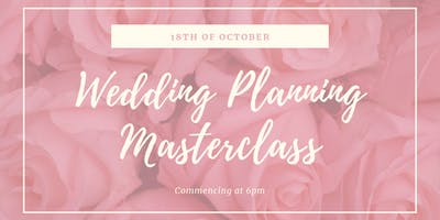 Wedding Planning Masterclass