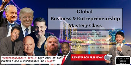 Global Business & Entrepreneurship Mastery Class in Singapore tickets