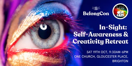 In-Sight: Self Awareness & Creativity Retreat with BelongCon and Soul Sofa  tickets