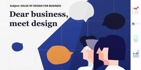 """Dear business, meet design"" discussion tickets"