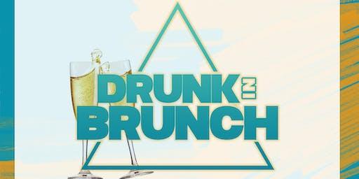 DRUNK IN BRUNCH