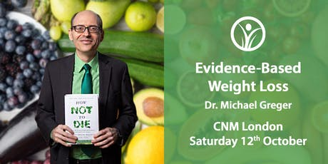 CNM London - Evidence-Based Weight Loss with Dr. Michael Greger tickets