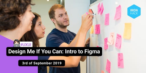 Design Me If You Can: Intro to Figma