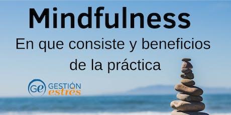 Introducción al Mindfulness: en que consiste y beneficios de la práctica tickets