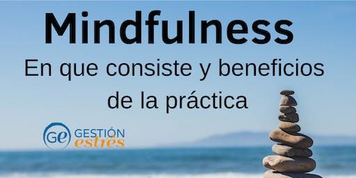 Introducción al Mindfulness: en que consiste y beneficios de la práctica