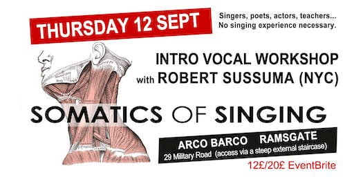 Somatics of Singing : Intro Workshop by Robert Sussuma (NYC)