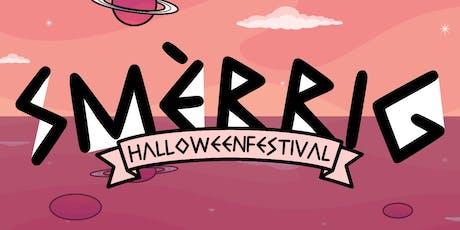 SMÈRRIG Halloween Festival 2019 tickets