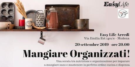 Mangiare Organizzati! biglietti