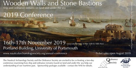 2019 NAS and Ordnance Society Conference - Wooden Walls and Stone Bastions tickets
