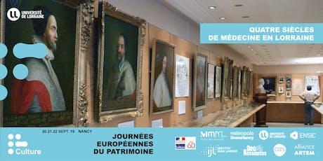 JEP 2019 : Quatre siècles de médecine en Lorraine billets