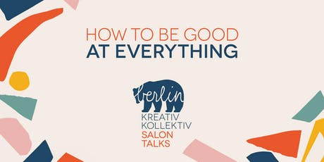 BKK Salon Talk: How To Be Good at Everything tickets