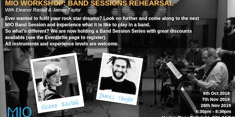 MIO Band Sessions Led by James Taylor and Eleanor Rastall tickets