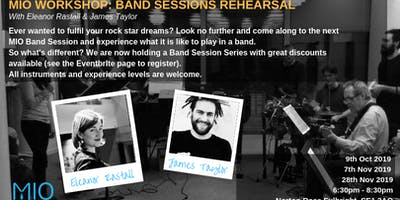 MIO Band Sessions Led by James Taylor and Eleanor Rastall
