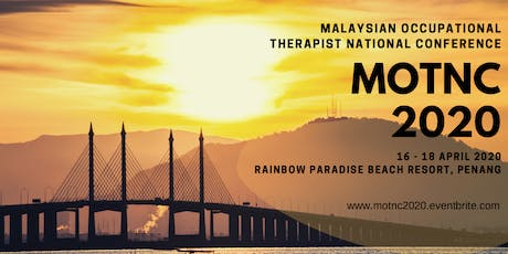 Malaysian Occupational Therapist National Conference (MOTNC 2020) tickets