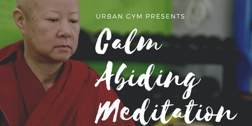 Urban Meditation Class with Nun Ani Dechen