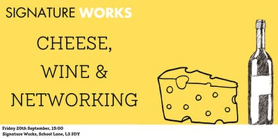 Cheese, Wine & Networking