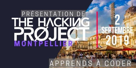 The Hacking Project Montpellier automne 2019 (Gratuit) billets