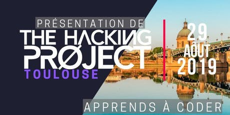 The Hacking Project Toulouse Automne 2019 (Gratuit) billets