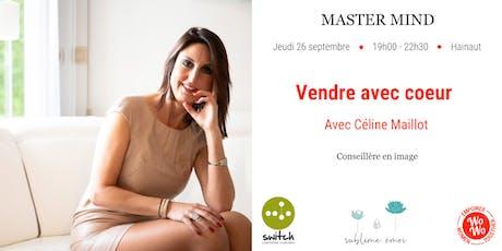 Master Mind - Vendre avec coeur, Céline Maillot - Hainaut billets
