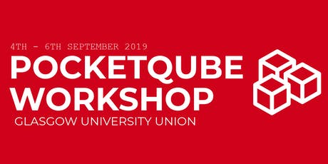 3rd PocketQube Workshop Glasgow tickets