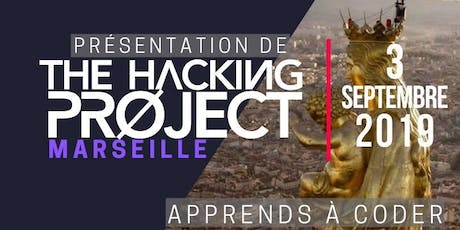 The Hacking Project Marseille automne 2019 (Gratuit) tickets