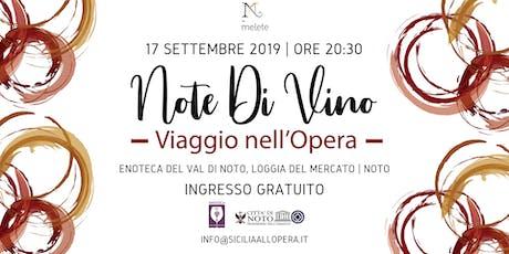 Note di Vino - Viaggio nell'Opera biglietti