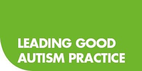 Autism Education Trust (AET) Training - Leading Good Autism Practice tickets