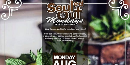 Souled Out Mondays W DJ Andre Mack