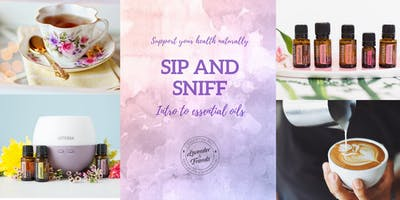 Sip & Sniff- Welcome to essential oils