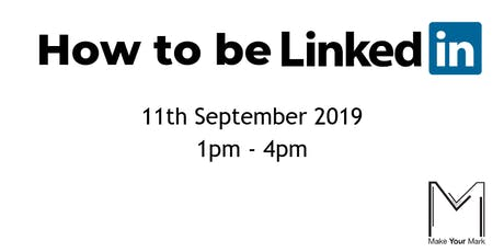 How to be LinkedIn tickets