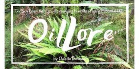 OilLore class with Odette tickets
