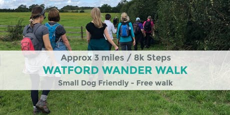 WATFORD WANDER WALK | 3 MILES / 8K STEPS | EASY | NORTHANTS tickets