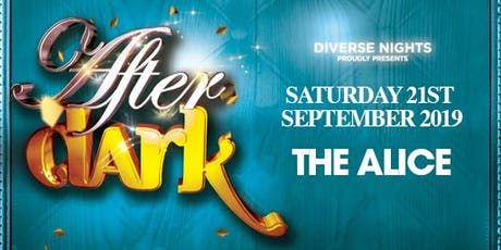 AFTER DARK tickets