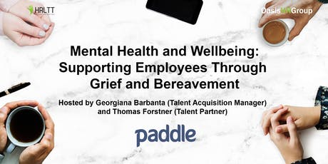 HRLTT - Mental Health and Wellbeing: Supporting Employees Through Grief and Bereavement tickets