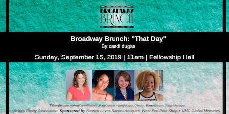 "Broadway Brunch - ""That Day"" tickets"