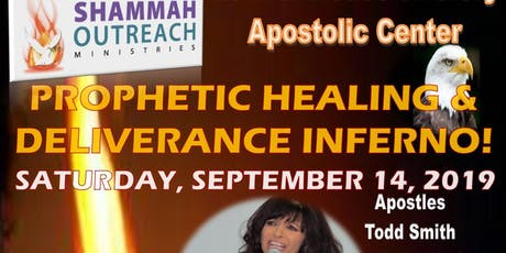 Shammah Outreach Ministries Revival House of Glory Apostolic Center - Prophetic Healing & Deliverance Inferno tickets
