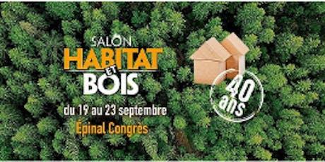 Le Salon Habitat et Bois Epinal billets