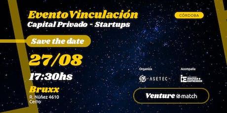 1° Venture Match - Vinculación Capital Privado-Startups tickets