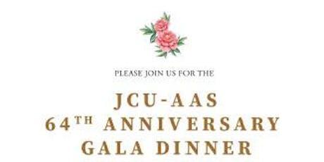 JCU-AAS 64th Anniversary Gala Dinner tickets