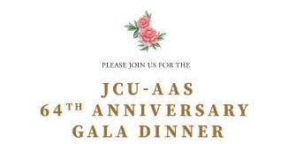 JCU-AAS 64th Anniversary Gala Dinner