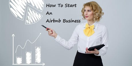 How To Start An Airbnb Business tickets
