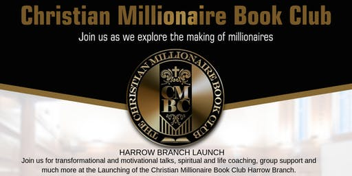 Christian Millionaire Book Club Harrow Launch